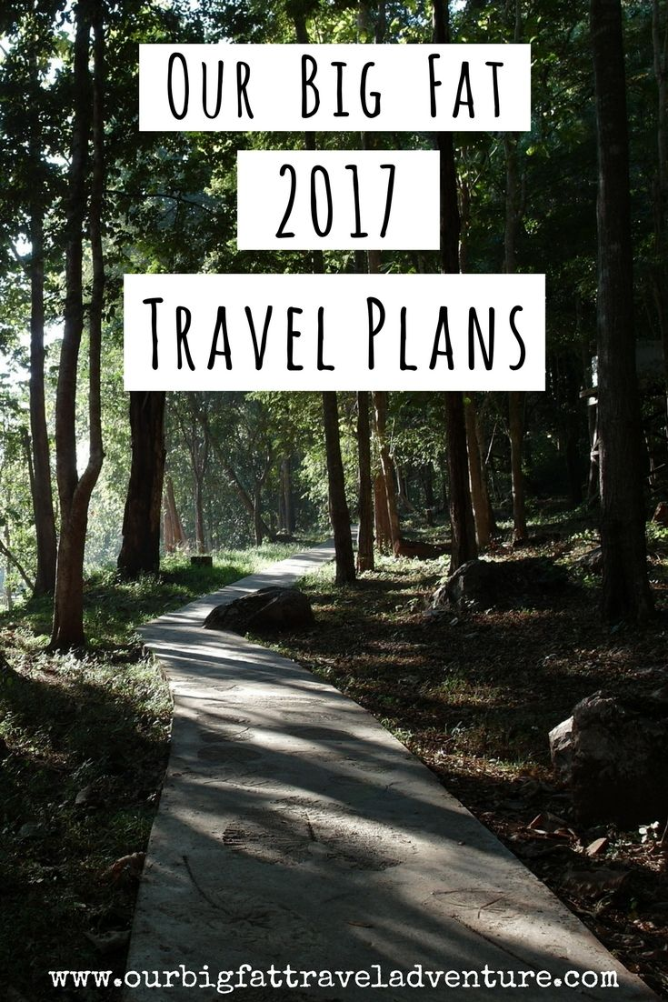 Our Big Fat 2017 Travel Plans, Pinterest Pin