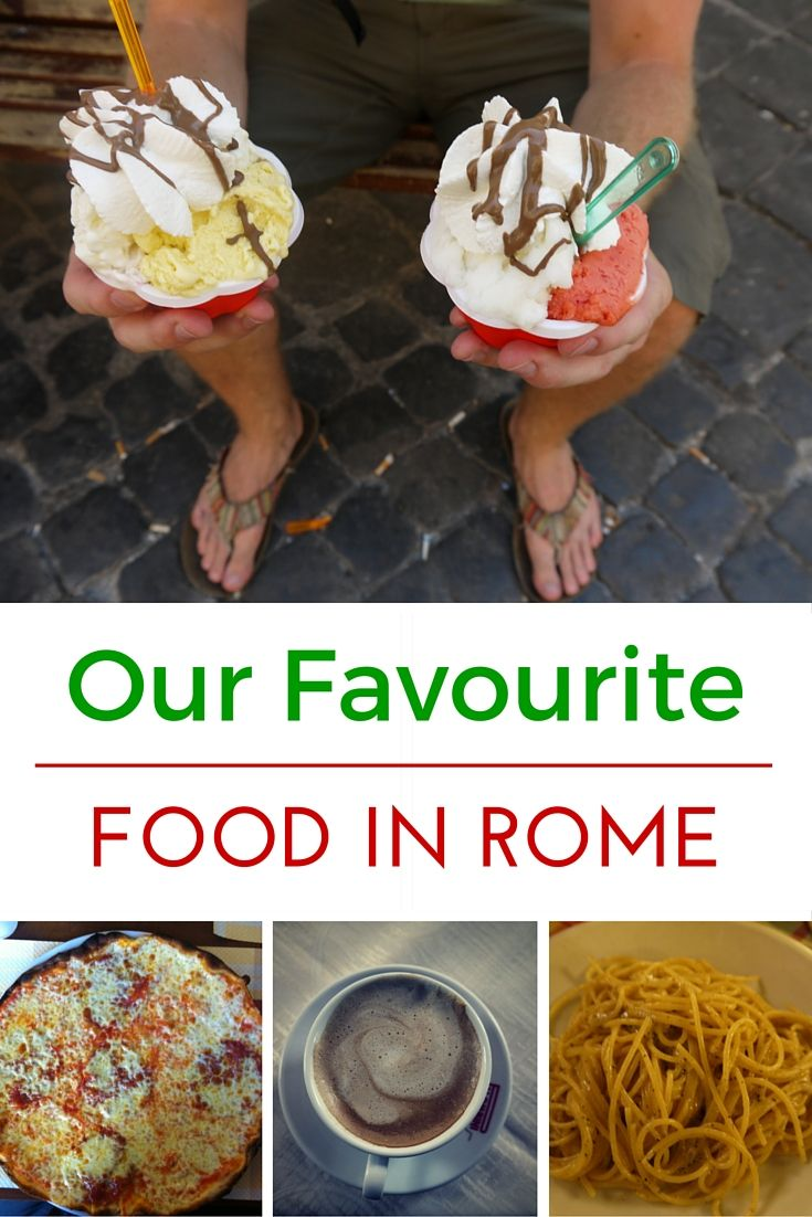 Our Favourite Food in Rome