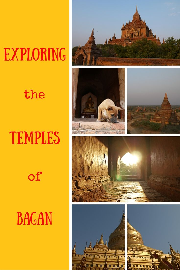 Exploring the temples of Bagan, Pinterest