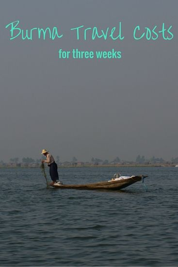 Burma Travel Costs for three weeks