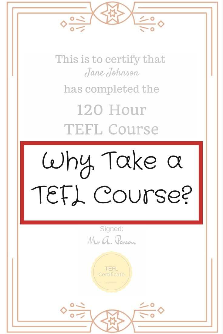 Why Take a TEFL Course?
