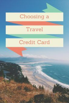 Choosing a travel credit card