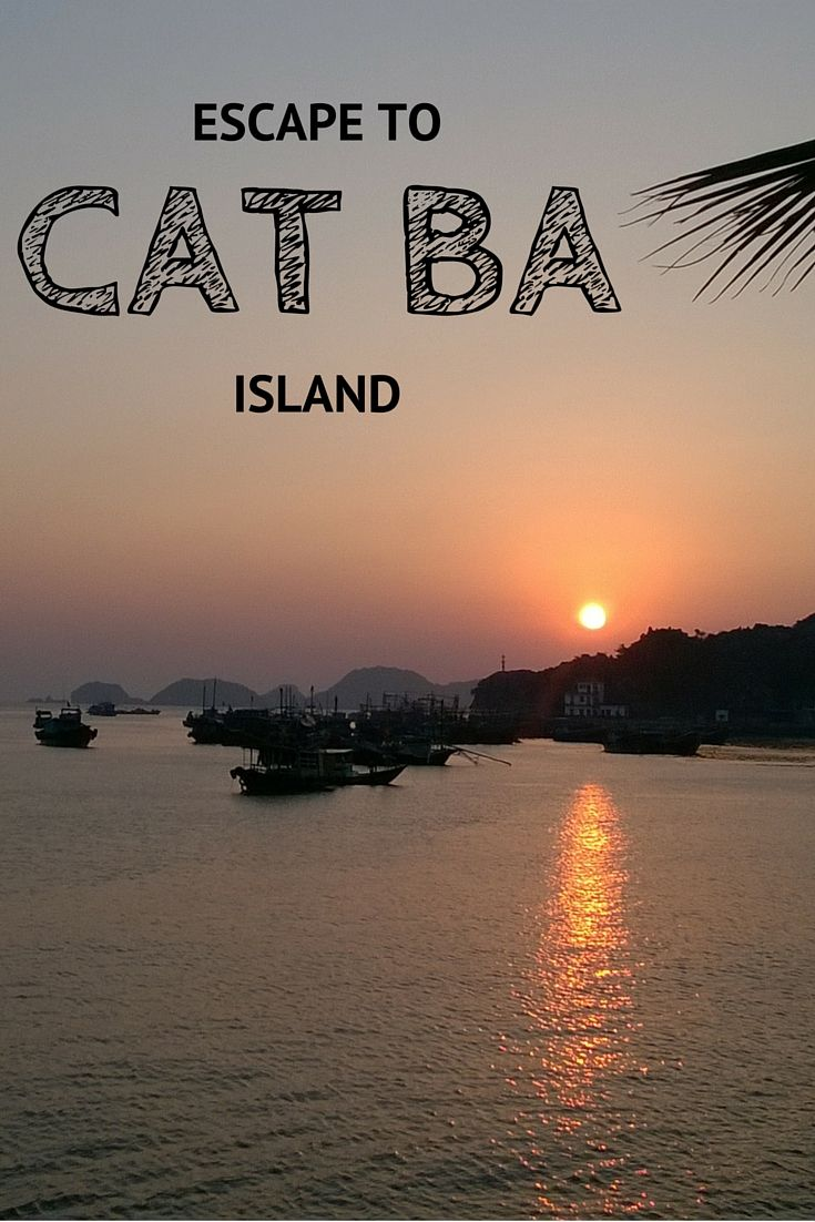 Escape to Cat Ba Island, Vietnam