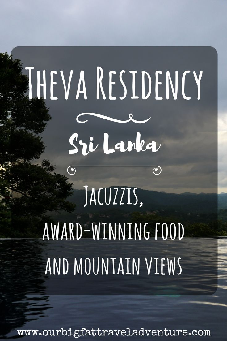 Our stay at the Theva Residency in Kandy, Sri Lanka, was one of our most lavish hotel experiences yet with Jacuzzis, award-winning food and mountain views.