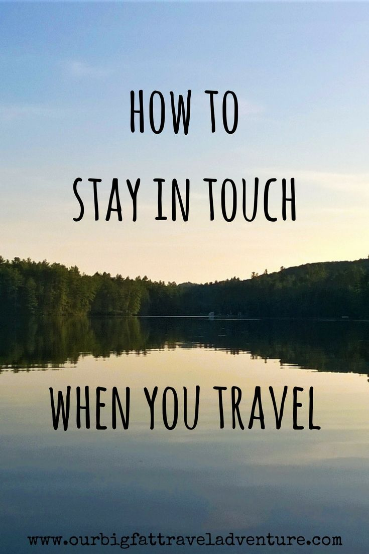 how to stay in touch when you travel