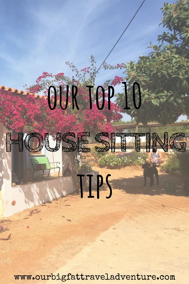 Our Top 10 Must Have Baby Items: Our Top 10 House Sitting Tips