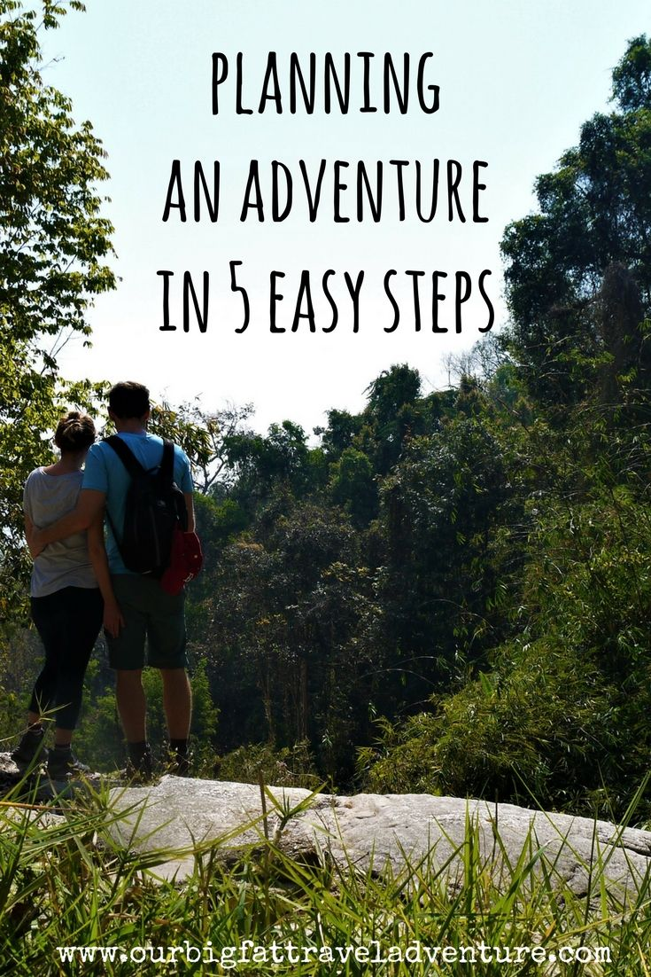 planning an adventure in five easy steps