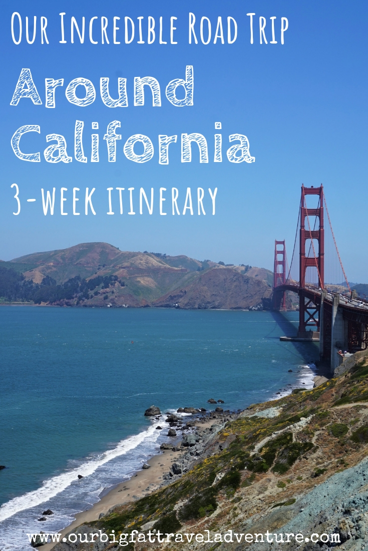 Our Incredible Road Trip Around California pin